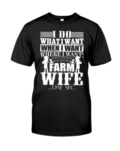Do what when where i want expect ask my farm wife