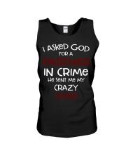 I ASKED GOD FOR A PARTNER IN CRIME CRAZY SISTER Unisex Tank thumbnail