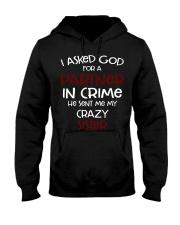 I ASKED GOD FOR A PARTNER IN CRIME CRAZY SISTER Hooded Sweatshirt thumbnail