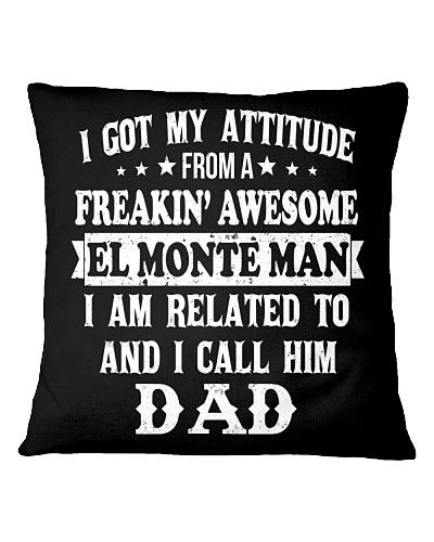 got my attitude from El Monte man