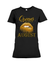 QUEENS ARE BORN IN August Premium Fit Ladies Tee tile