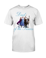 Dad of the Princess Classic T-Shirt front
