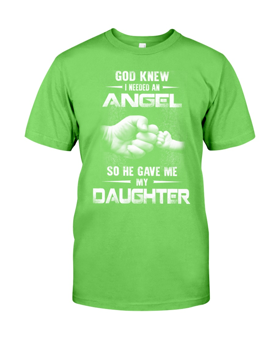 GOD GAVE ME MY DAUGHTER Classic T-Shirt