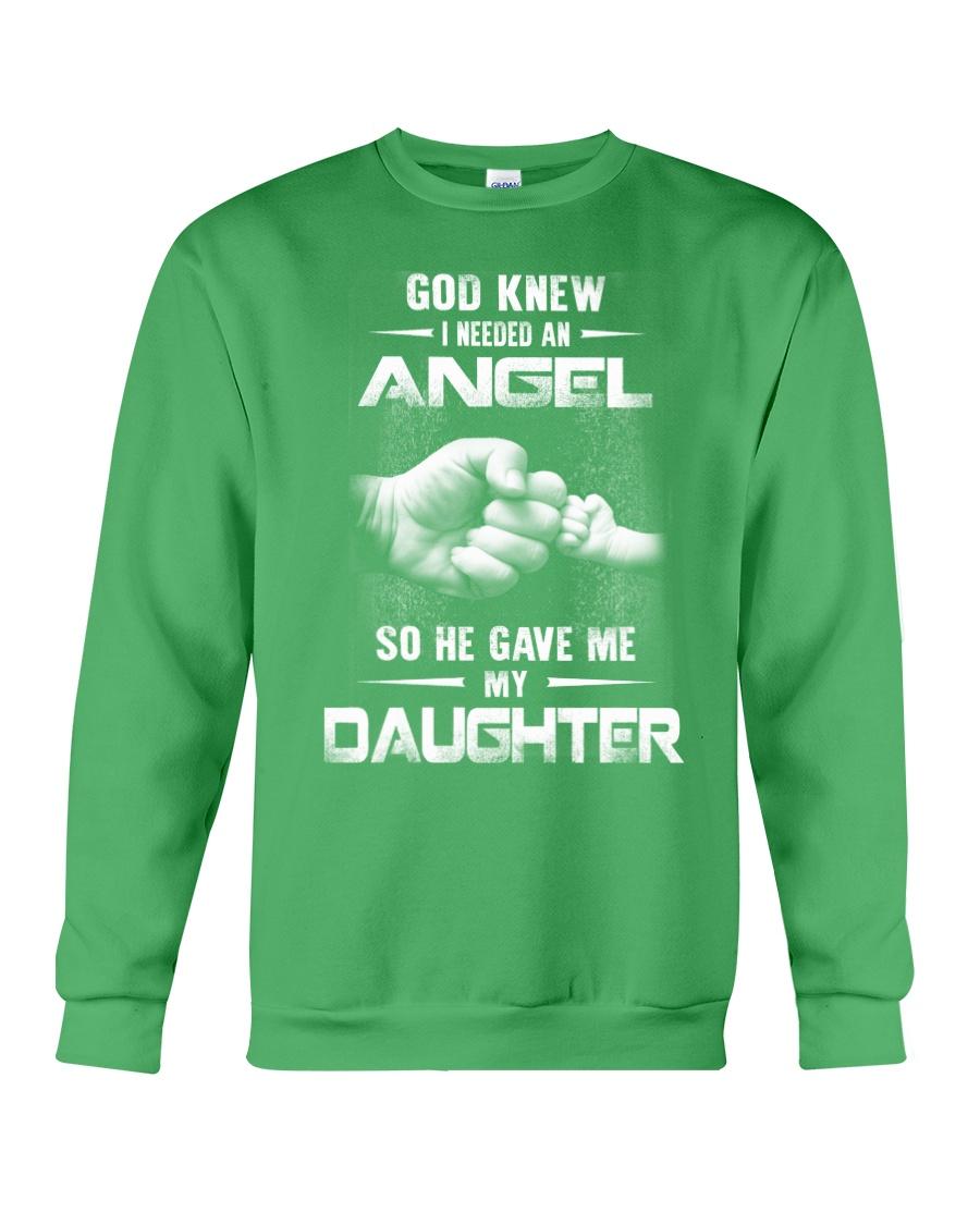 GOD GAVE ME MY DAUGHTER Crewneck Sweatshirt