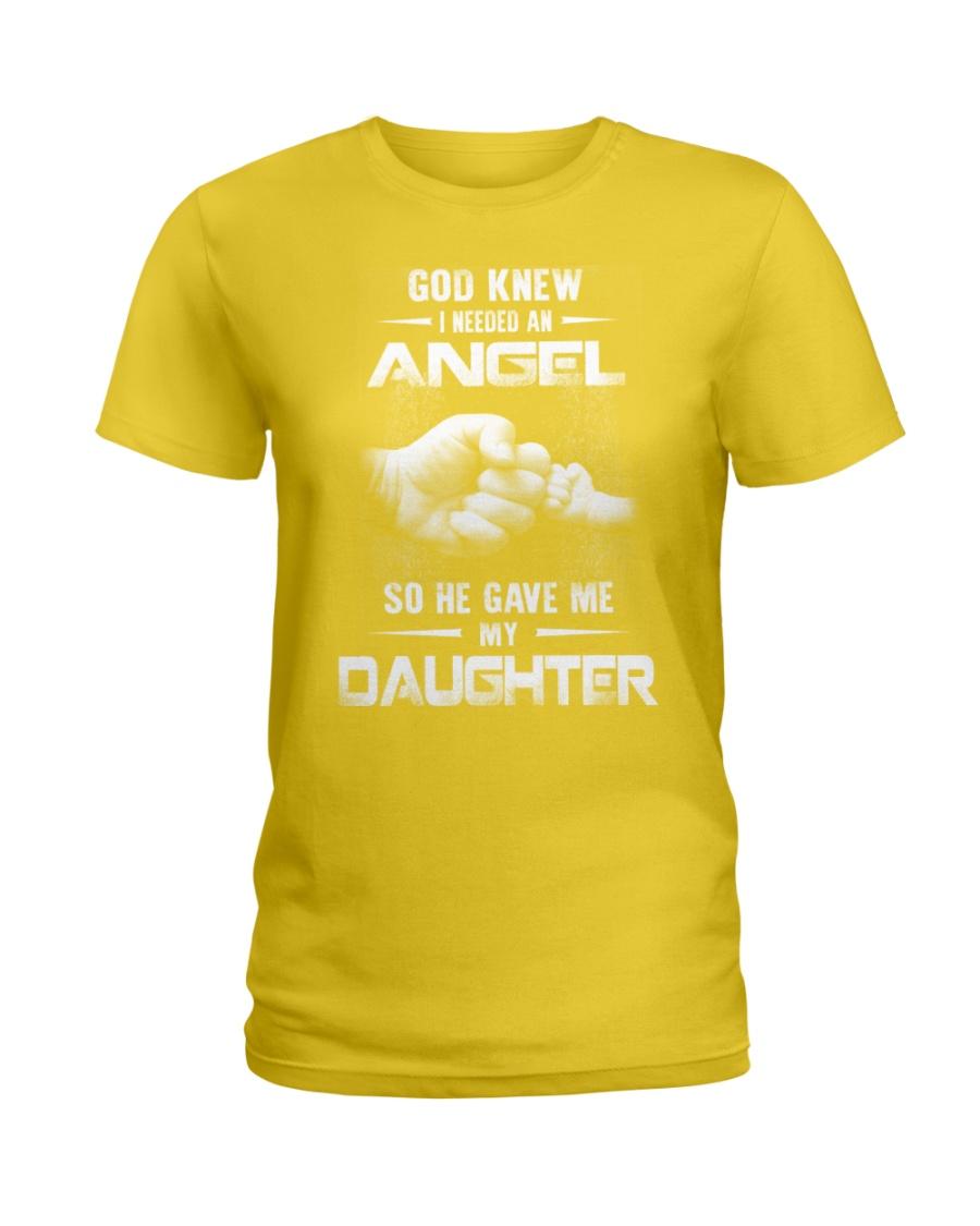 GOD GAVE ME MY DAUGHTER Ladies T-Shirt