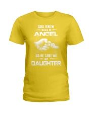 GOD GAVE ME MY DAUGHTER Ladies T-Shirt front