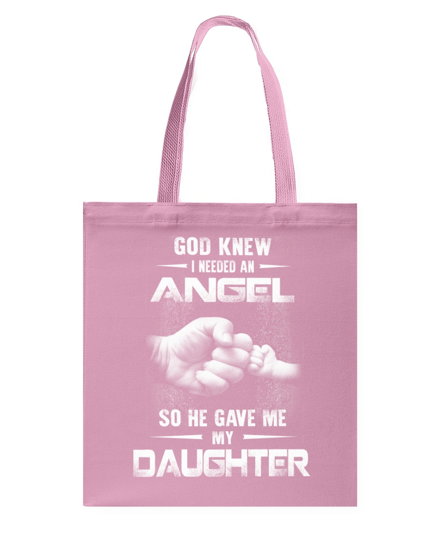 GOD GAVE ME MY DAUGHTER Tote Bag