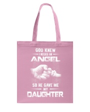 GOD GAVE ME MY DAUGHTER Tote Bag front