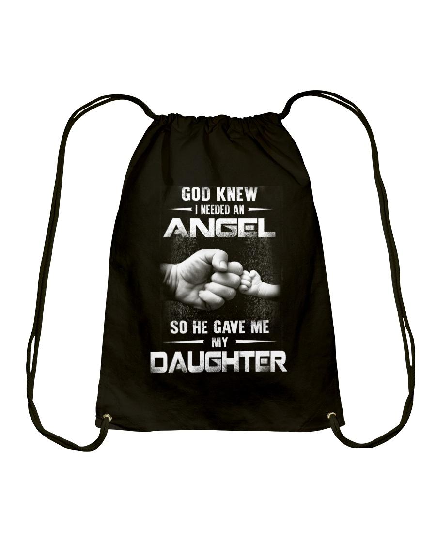 GOD GAVE ME MY DAUGHTER Drawstring Bag