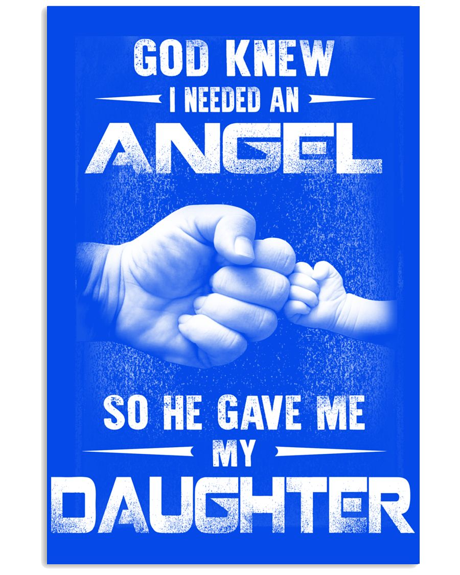 GOD GAVE ME MY DAUGHTER 16x24 Poster
