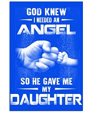GOD GAVE ME MY DAUGHTER 16x24 Poster front