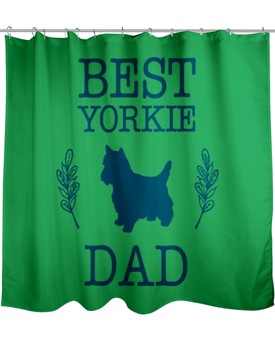 Best Yorkie Dad Shirt Funny Father s Day Gift Shower Curtain
