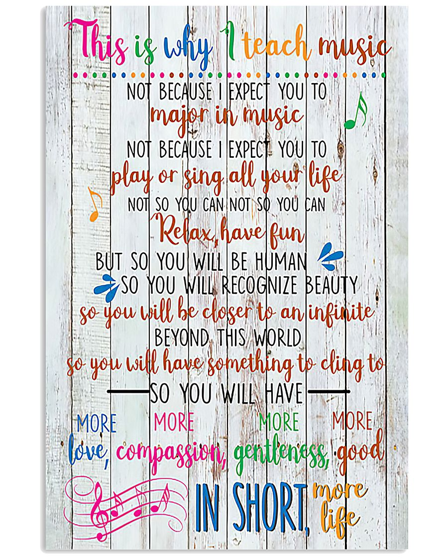 Reason For Teaching Music Poster 11x17 Poster