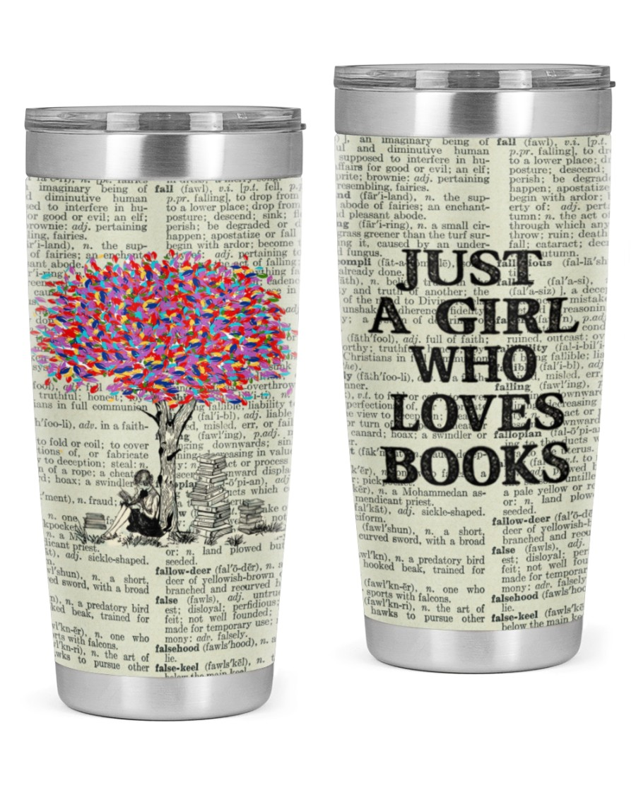Just a girl who loves books tumbler 20oz Tumbler