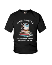 Id like you better if you were a book  Youth T-Shirt thumbnail