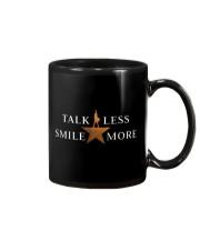 Talk less smile more Shirt Mug thumbnail