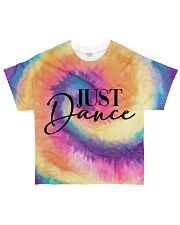 Just dance tie dye shirt All-over T-Shirt front