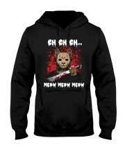 Ch ch ch meow meow meow T-shirt Hooded Sweatshirt thumbnail
