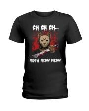 Ch ch ch meow meow meow T-shirt Ladies T-Shirt thumbnail