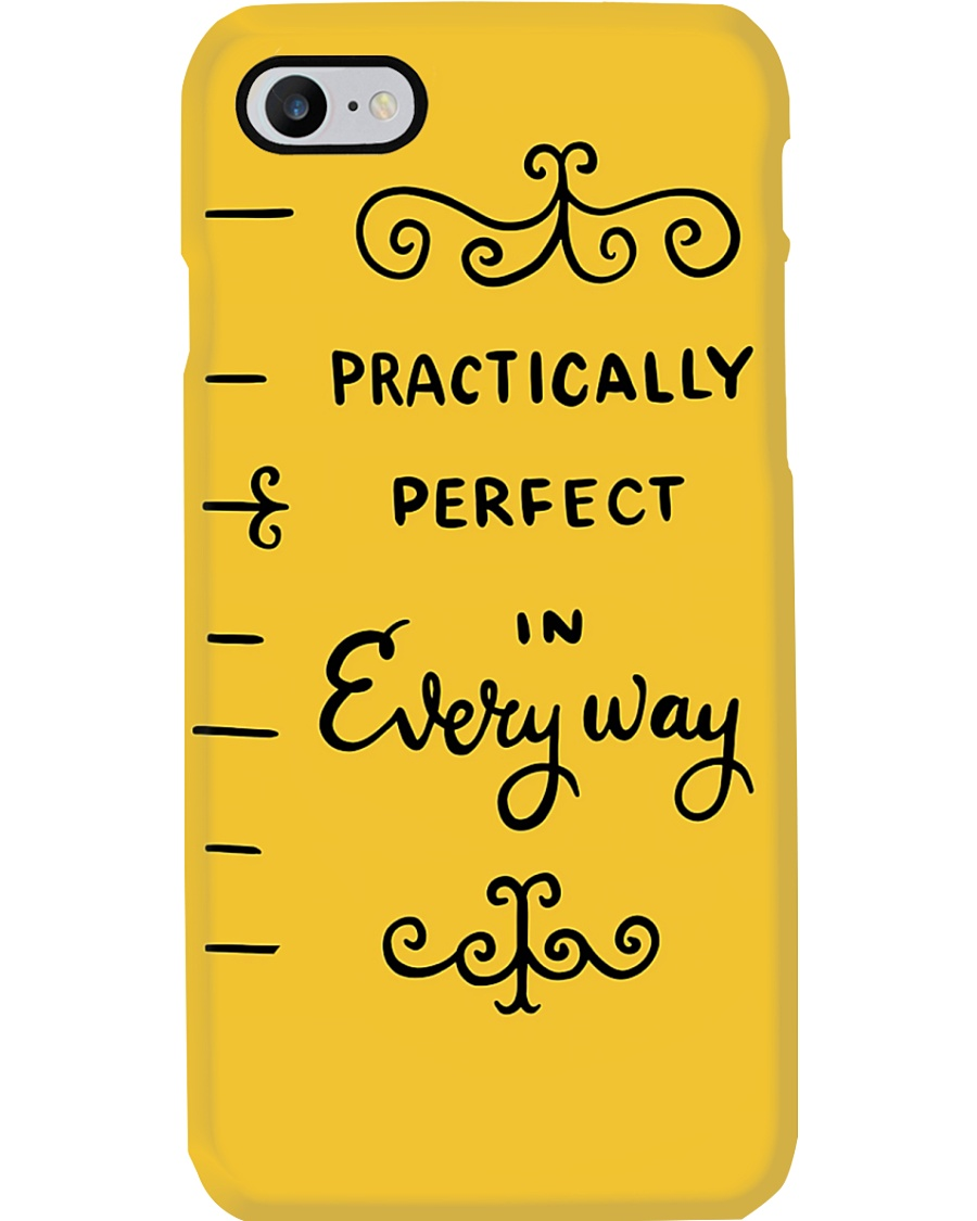 Practically perfect phone case Phone Case