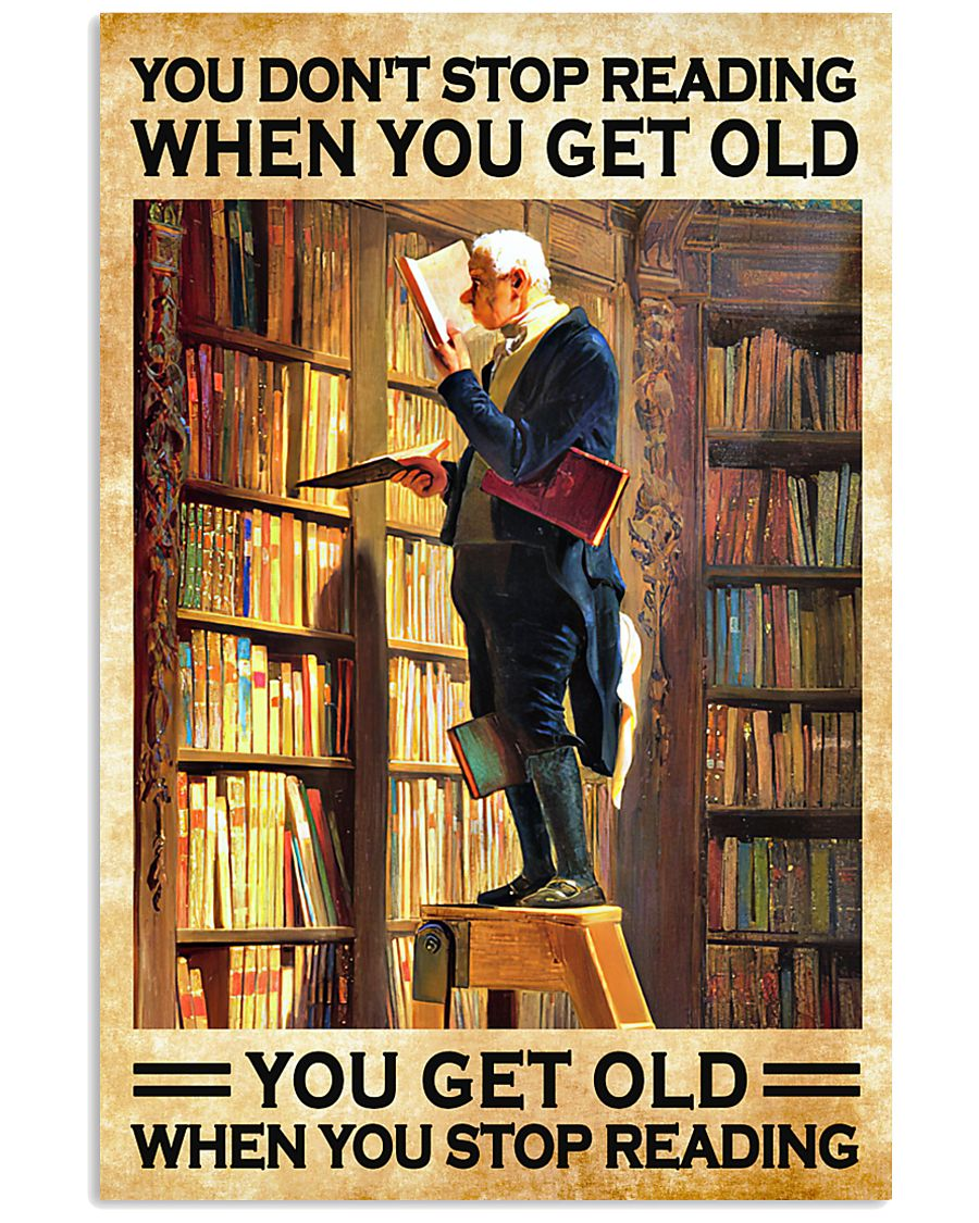 You get old when you stop reading 11x17 Poster