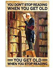 You get old when you stop reading 11x17 Poster front