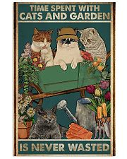 Time spent with cats and garden is never wasted 11x17 Poster front