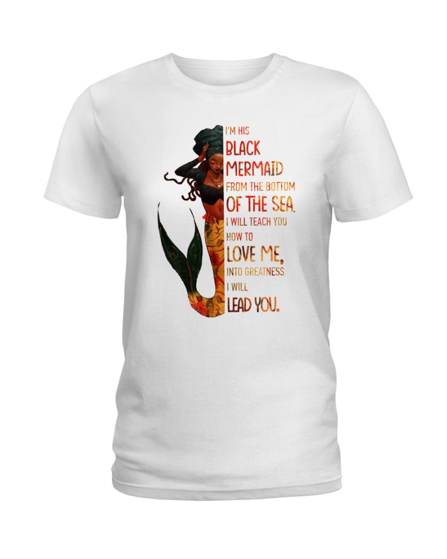 Im his black mermaid from the bottom of the sea Ladies T-Shirt