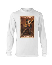 You and me We got this Long Sleeve Tee thumbnail