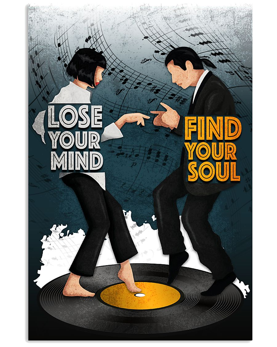 Lose your mind find your soul 11x17 Poster
