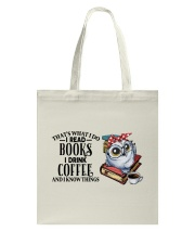 Thats What I Do I Read Books I Drink Coffee Read  Tote Bag thumbnail