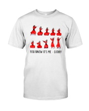 You know its me Cathy Classic T-Shirt front