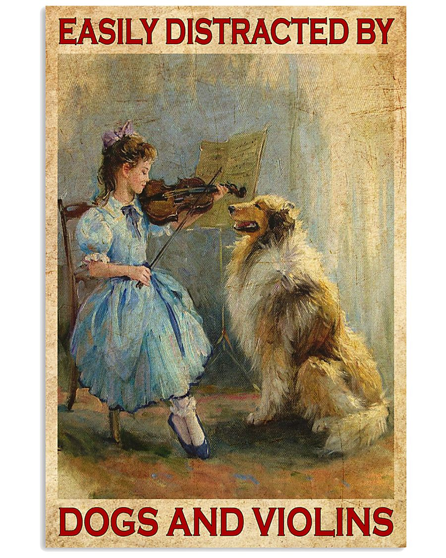Easily Distracted By Dogs And Viol 11x17 Poster