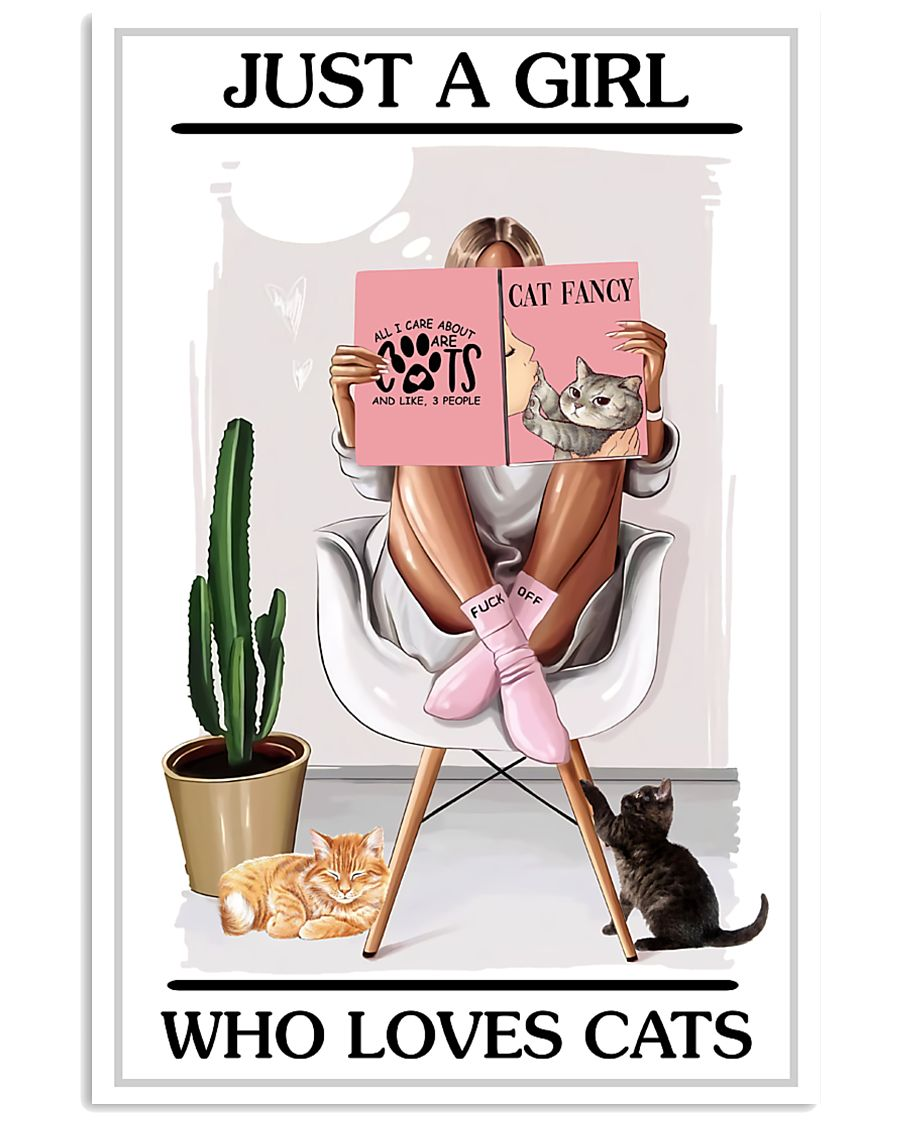 Just a girl who loves cats 11x17 Poster