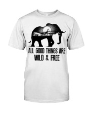 Wild and Freeeee Classic T-Shirt front