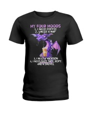 my four moods i need coffee i need a nap vacation  Ladies T-Shirt thumbnail