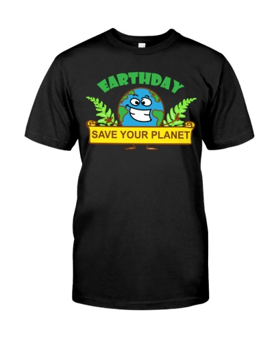 SAVE YOUR PLANET FOR EARTHDAY 2018