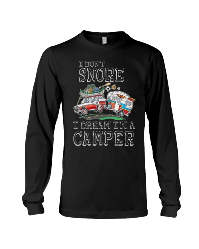 I DON'T SNORE I DREAM I'M A - LIMITED EDITION