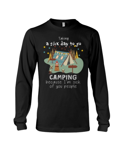 TAKING A SICK DAY TO GO CAMPING- LIMITED EDITION