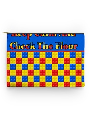 KEEP CALM AND CHECK THE FLOOR For Legos Accessory Pouch - Standard thumbnail