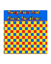 KEEP CALM AND CHECK THE FLOOR For Legos Square Coaster thumbnail