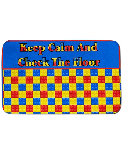 KEEP CALM AND CHECK THE FLOOR New Design