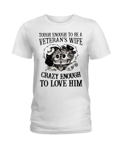 TOUGH ENOUGH TO BE A VETERAN'S WIFE