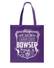 BOWSER - Handle It Tote Bag thumbnail