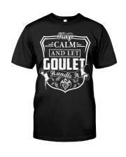 GOULET - Handle It Classic T-Shirt front
