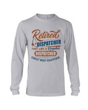 Retired:Like regular Dispatcher only way happier Long Sleeve Tee thumbnail