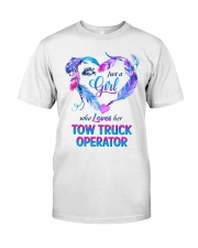 Just a Girl who loves her Tow Truck Operator Classic T-Shirt thumbnail
