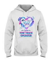 Just a Girl who loves her Tow Truck Operator Hooded Sweatshirt front
