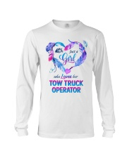 Just a Girl who loves her Tow Truck Operator Long Sleeve Tee thumbnail
