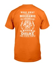 mechanic has anger issues and a dislike for stupid Classic T-Shirt back